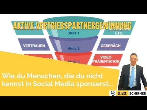 Aktive Vertriebspartnergewinnung - Wie du Menschen die du nicht kennst in Social Media sponserst