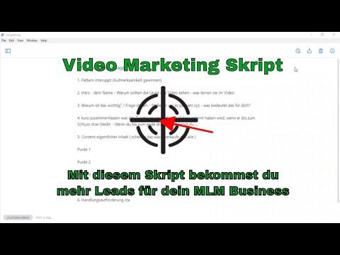Video Marketing Skript - Mit diesem Skript bekommst du mehr Leads für dein MLM Business