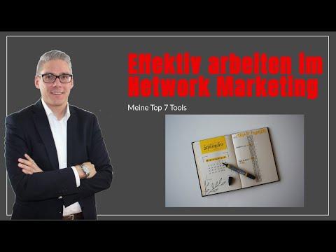 Effektiv arbeiten im Network Marketing - Meine top 7 Tools