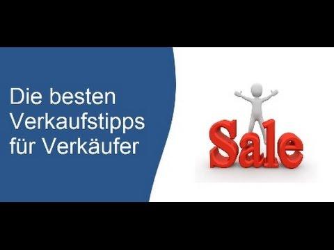 Verkaufstipps - Die 18 besten Verkaufstipps für Verkäufer