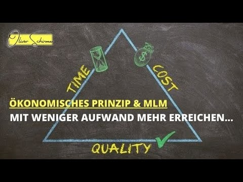 Ökonomisches Prinzip - Nutzt du bereits das Minimalprinzip für dein MLM Geschäft