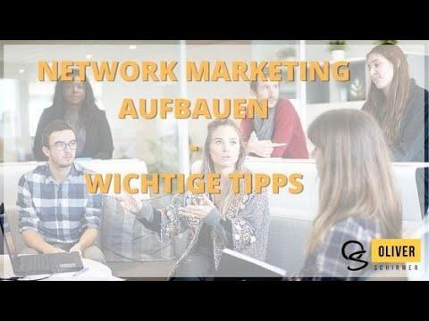 Network Marketing richtig aufbauen - wichtige Tipps