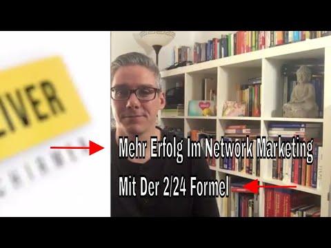 Mehr Erfolg Im Network Marketing Mit Der 2/24 Formel