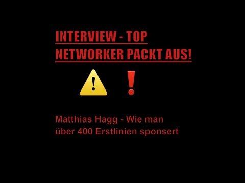 Matthias Hagg im Interview - Top Networker packt aus und verrät wie man 400 Erstlinien sponsert
