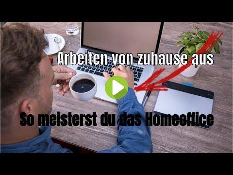 Arbeiten von zuhause aus - So meisterst du das Homeoffice