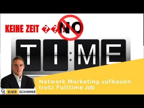 Network Marketing aufbauen trotz Fulltime Job