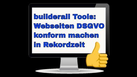 builderall Tools – Webseiten DSGVO konform machen in Rekordzeit