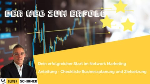 Der Weg zum Erfolg – Zielplanung im Network Marketing