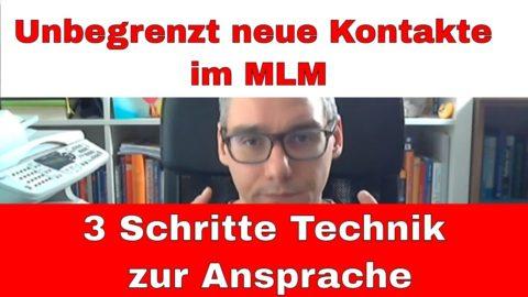 Unbegrenzt neue Kontakte im MLM – 3 Schritte Technik zur Ansprache