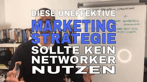 Marketing Strategie-Diese Strategie sollte keine Networker anwenden!