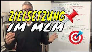 Zielsetzung im MLM – unabdingbar für Erfolg