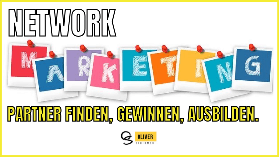Network Marketing Partner finden gewinnen & ausbilden