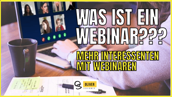 Was ist ein Webinar? Mehr Interessenten im Network Marketing?