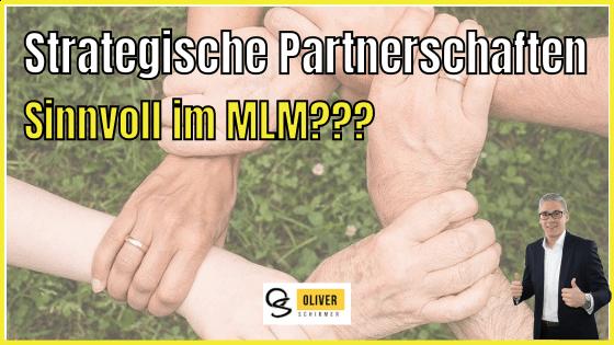 Strategische Partnerschaften im MLM – sind sie sinnvoll?