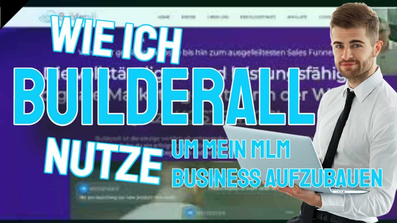 Builderall Deutsch- Wie ich das all in one Online Marketing Tool nutze um mein MLM Business aufzubauen
