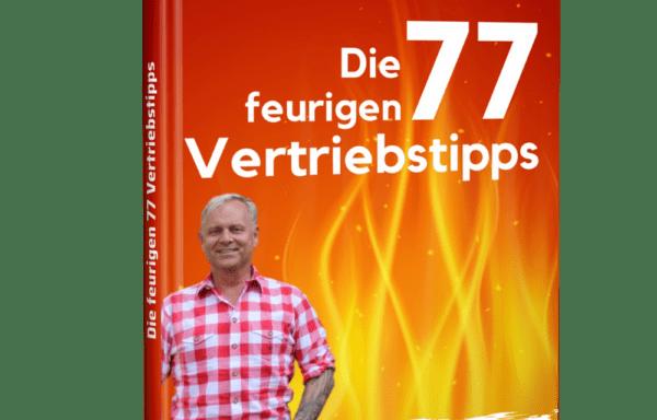 Die feurigen 77 Vertriebstipps – Uwe Rieder