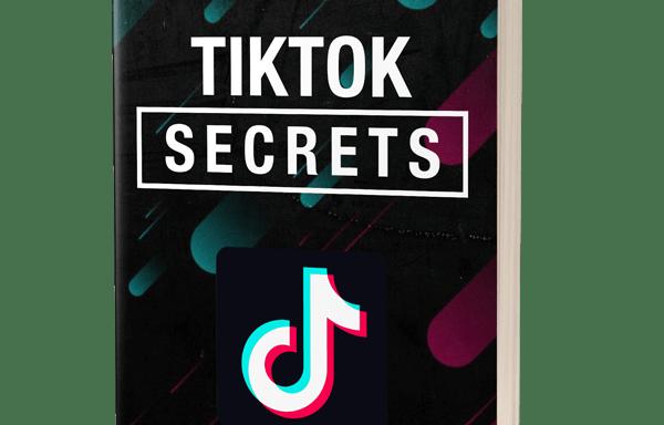 TikTok Secrets